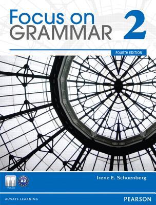 Focus on Grammar 2 By Schoenberg, Irene E.