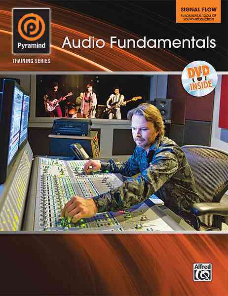 Audio Fundamentals By Alfred Publishing Staff (COR)