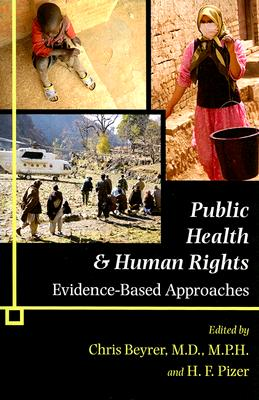 Public Health & Human Rights By Beyrer, Chris (EDT)/ Pizer, H. F. (EDT)
